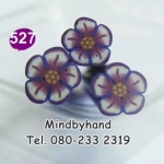 แท่ง Polymer Clay รูปดอกไม้ ลาย 527