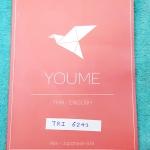 ►หนังสือรุ่นพี่เตรียมอุดม◄ TRI 6243 Youme ยูเมะ หนังสือแบบฝึกหัดภาษาอังกฤษและภาษาไทย ครอบคลุมเนื้อหาชั้น ม.ต้น ที่จำเป็นในการสอบเข้า ม.4 รวมทั้งหมดกว่า 500 ข้้อ มีคำอธิบายเฉลยละเอียด มีการ์ตูนสร้างแรงบันดาลใจแทรกหลายหน้า มีเทคนิคการทำข้อสอบมากมาย มีรอยเขี