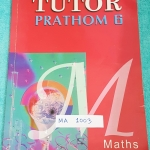 ►The Tutor◄ MA 1003 คณิตศาสตร์ ป.6 จดเกินครึ่งเล่ม จดละเอียด มีสรุปสูตร และโจทย์แบบฝึกหัดประจำบท มีเฉลยด้านหลัง