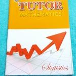 ►The Tutor◄ หนังสือเรียนคณิตศาสตร์ สถิติ มีสรุปสูตรสั้นๆ โจทย์เยอะมาก มี Trick เทคนิคลัด ด้านหลังมีเฉลย หนังสือใหม่เอี่ยม