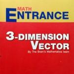 หนังสือเดอะเบรนคณิตศาสตร์ Entrance เวกเตอร์ 2 มิติและ 3 มิติ พร้อมเฉลยและวิธีทำอย่างละเอียด