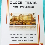 ►เตรียมอุดม◄ ENG 5423 หนังสือเรียนวิชาภาษาอังกฤษ ร.ร.เตรียมอุดมศึกษา Cloze Tests for Practise มีจดเล็กน้อย มีคำแนะนำในการทำ Cloze Test ของอาจารย์ ในหนังสือมีข้อสอบทั้งหมด 55 ชุด มีเฉลยของอาจารย์ครบทุกข้อ ครบทุกชุด