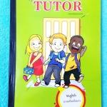 ►The Tutor◄ หนังสือเรียนวิชาภาษาอังกฤษ กวดเข้า ม.4 มีสรุป Tips เทคนิคลัดในการทำข้อสอบ, การเดาคำศัพท์ , แกรมม่า Hot Hit ที่ชอบออกสอบ มีโจทย์และแนวข้อสอบหลากหลาย ด้านหลังมีเฉลย หนังสือใหม่เอี่ยม