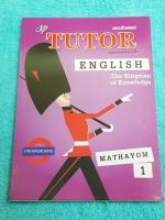 ►The Tutor◄ หนังสือเรียนภาษาอังกฤษ ม.1 สรุปแกรมม่า การใช้ Tense ต่างๆ มีจุดที่ควรสังเกต มีโจทย์แบบฝึกหัดหลากหลายแนว ด้านหลังมีเฉลย หนังสือใหม่เอี่ยม