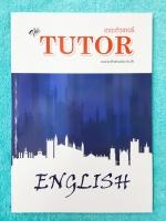 ►The Tutor◄ หนังสือตะลุยโจทย์อังกฤษ ม.4 เน้นโจทย์ มีโจทย์เยอะมากทั้งในพาร์ท Speaking ,Reading , Vocab , Cloze ด้านหลังมีเฉลย หนังสือใหม่เอี่ยม