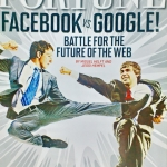 Fortune : November 21,2011 Facebook vs. Google