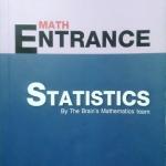 หนังสือกวดวิชา The Brain วิชาคณิตศาสตร์ Entrance : สถิติฉบับสมบูรณ์ พร้อมเฉลยและวิธีทำ